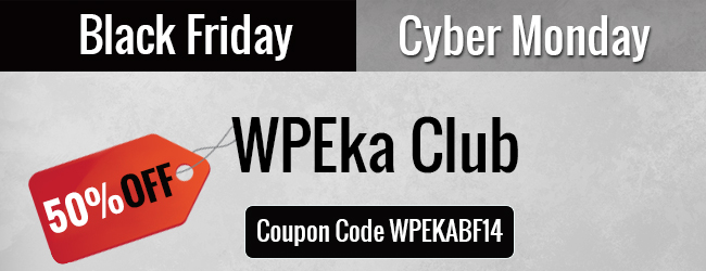 Get 50% Off all WPEka Club Plans. Offer expires 4th Dec