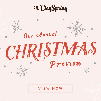 DaySpring Christmas Preview