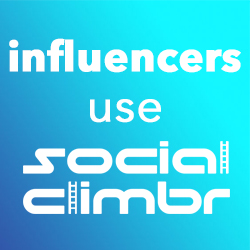 Influencers Use SocialClimbr